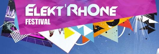 Billetterie de l'Elekt'RhOne Festival