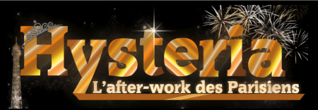 Préventes web de l'Hysteria Party l'after-work des parisiens