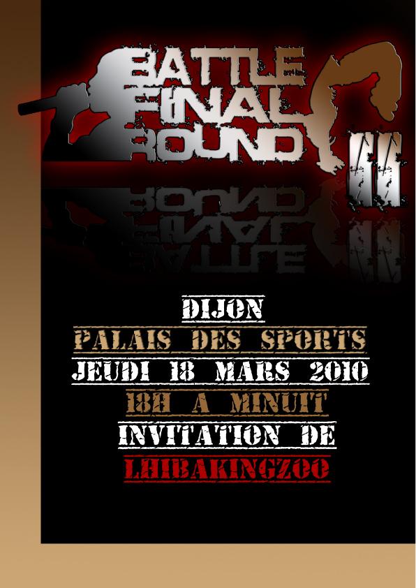 Le Battle Final Round 4 : préventes ici