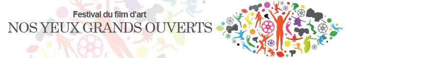 Billetterie du festival du film d'art «Nos Yeux Grands Ouverts»