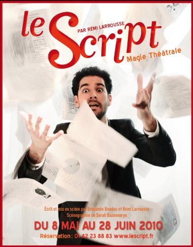 Spectacle de magie théâtrale – Le script