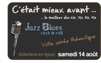 """C'était mieux Avant"" — Jazz Blues Rock'n Roll (billetterie internet)"
