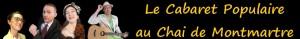 Billetterie de spectacle : cabaret populaire au Chai de Montmartre