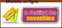 La billetterie du festival des Seventies contrôlée par Weezevent.com