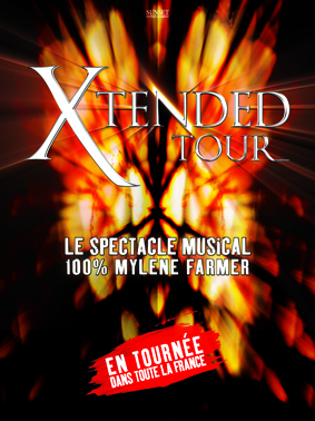 La billetterie officielle XTENDED TOUR du spectacle musical Mylène Farmer