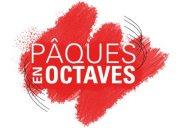 Pâques en Octaves s'offre une billetterie sur mesure, inscrivez vous, réservez vos places ou faites un don pour ce festival