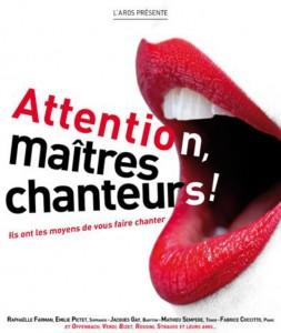 Attention, maîtres chanteurs! Le nouveau spectacle musical en Basse-Goulaine, via une billetterie carte bancaire